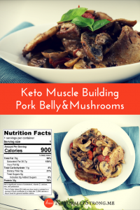 Pork Belly With Mushrooms Keto Gains